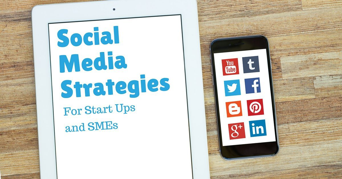 Small business and startup social media strategies