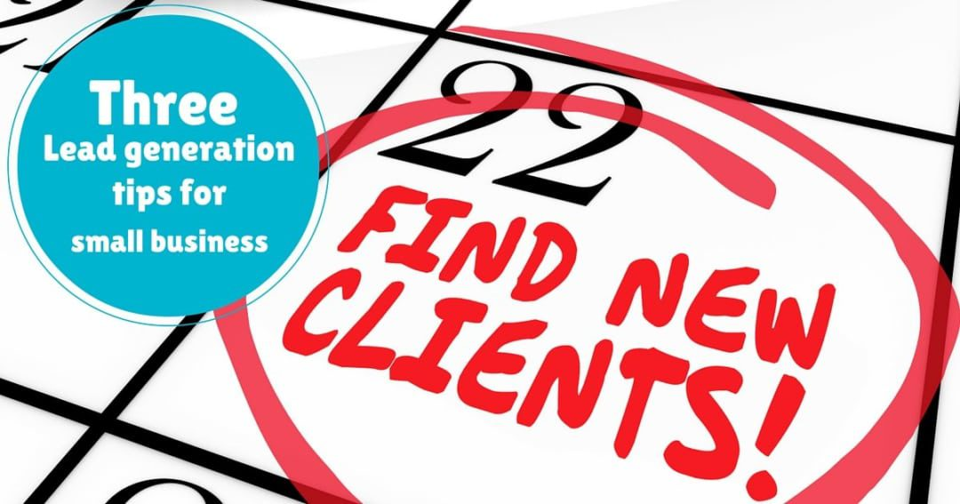 3 Lead generation tips for small business