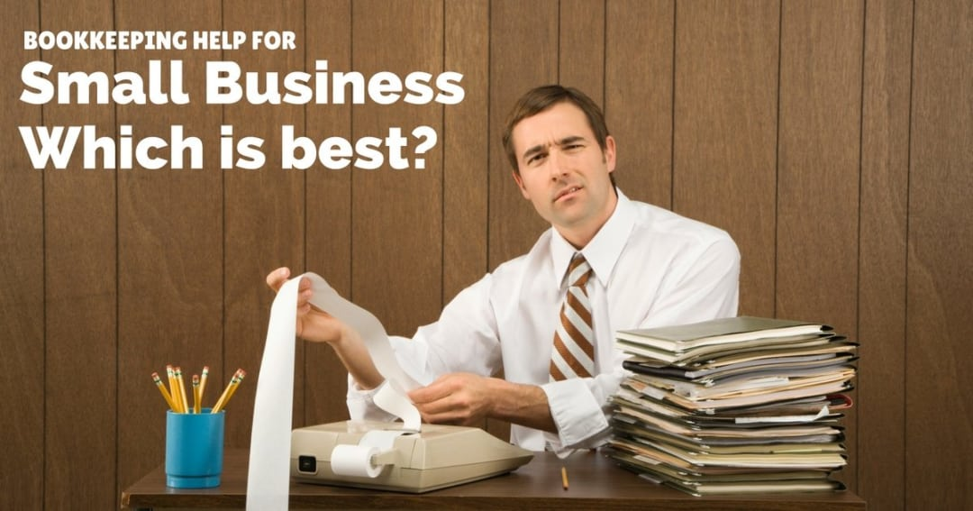 Bookkeeping help for small business – which solution is best for you?