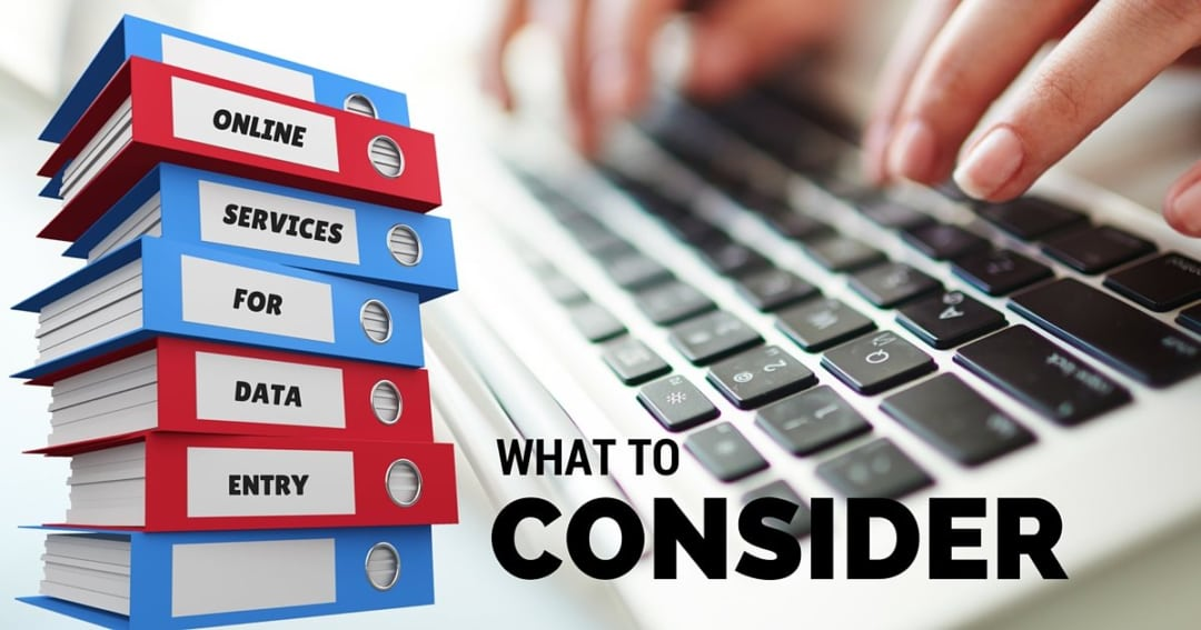 What to consider when selecting online services for data entry