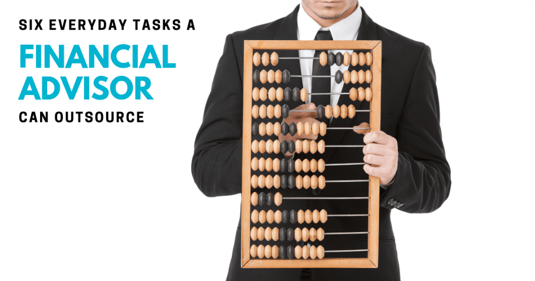 6 everyday tasks a financial advisor can outsource to a virtual assistant