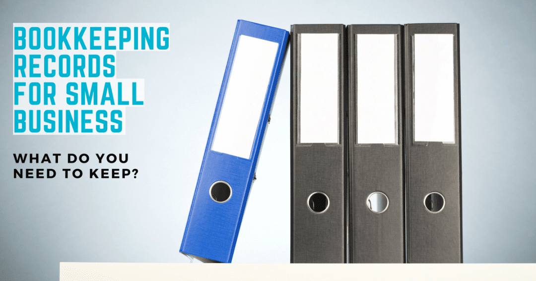 Bookkeeping for small business owners – are you keeping the right records?