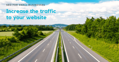 SEO for small businesses: Increase the traffic to your website
