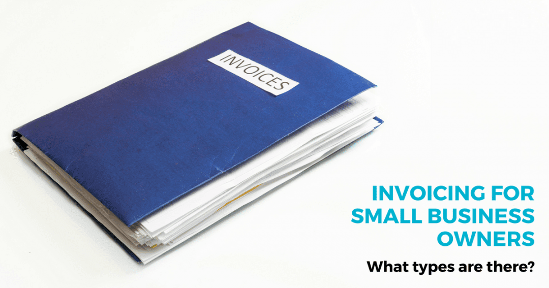Types of invoicing for small business owners